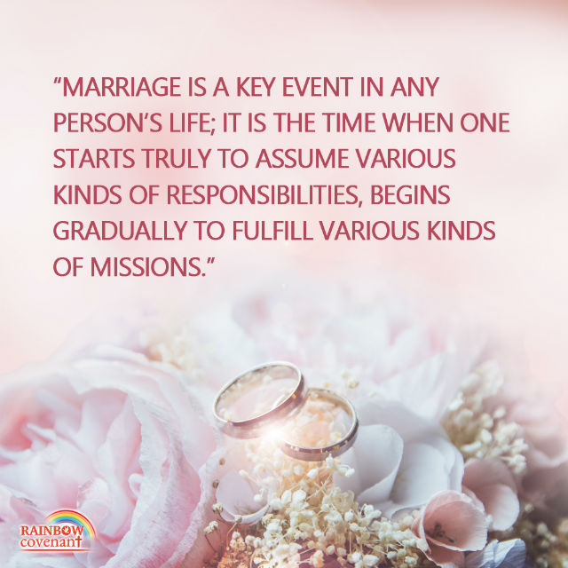Marriage Is the Beginning of Ones Mission and Responsibility