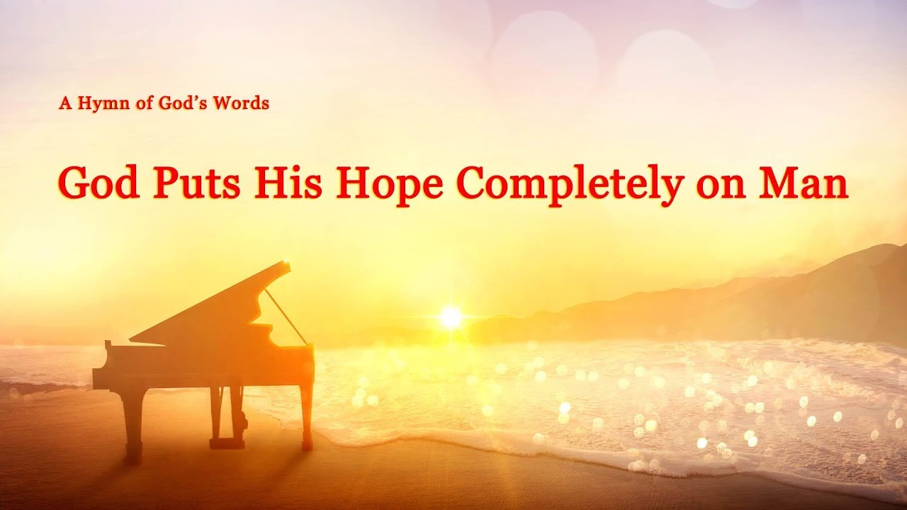 Walk in the Love of God _ Christian Music _ _God Puts His Hope Completely on Man_
