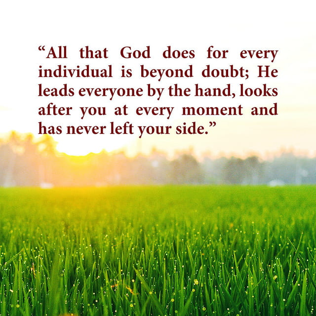 God Looks After Everyone at Every Moment