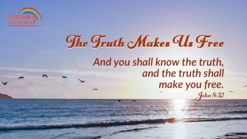 John 8:32 - The Truth Makes Us Free