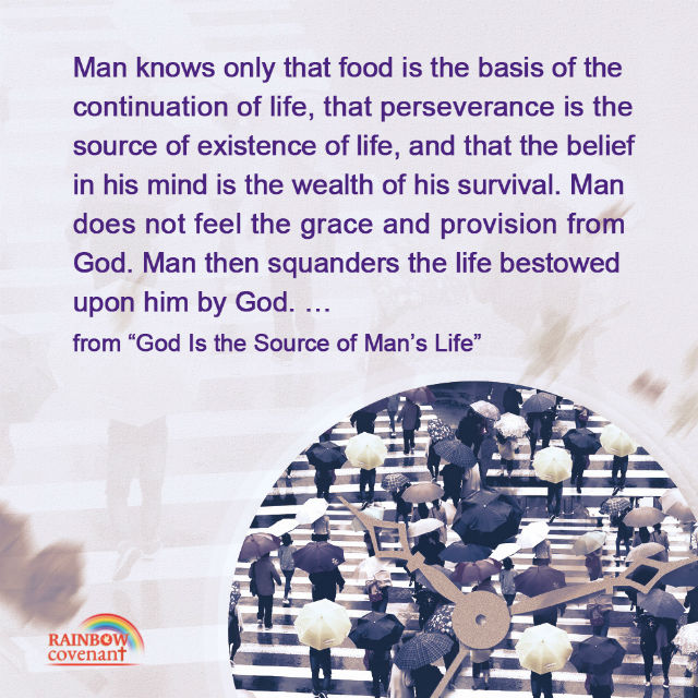 Man Does Not Feel the Grace and Provision From God - Truth Quote