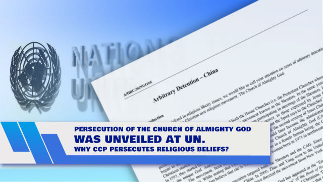 Persecution of The Church of Almighty God Was Unveiled at UN