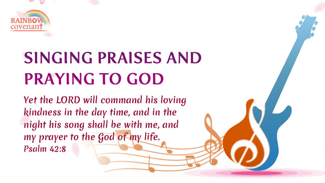Psalm 42 8 - Singing Praises and Praying to God