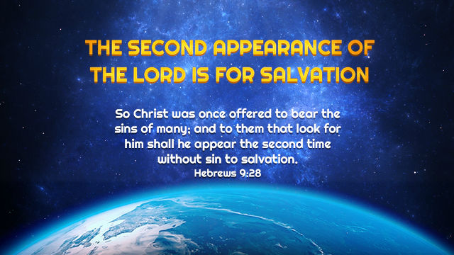 The Second Appearance of the Lord Is for Salvation