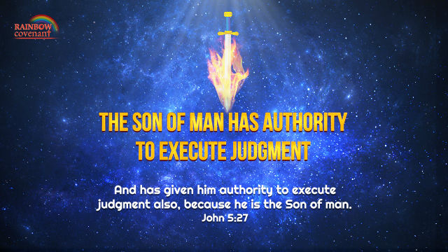 The Son of Man Has Authority to Execute Judgment