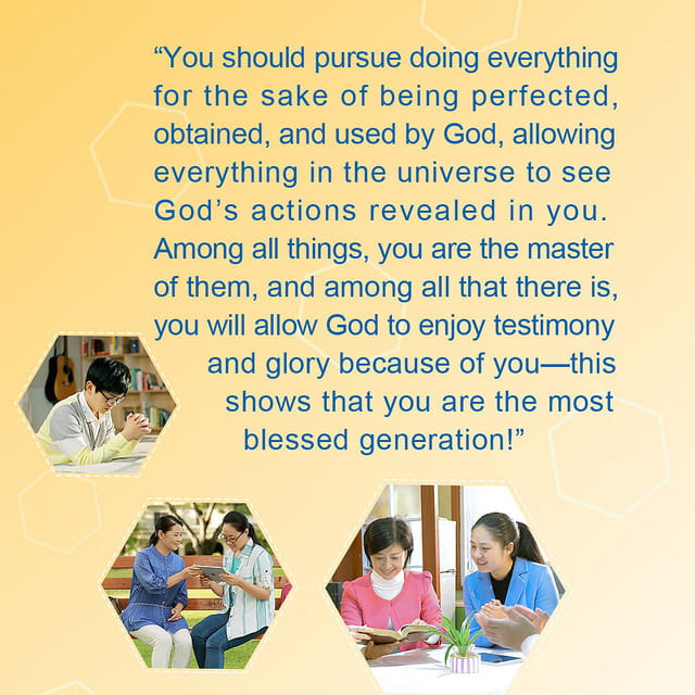 You Should Pursue Being Perfected and Obtained by God