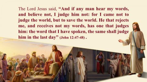 John 12: 47- 48 - The Judgment of the Last Days