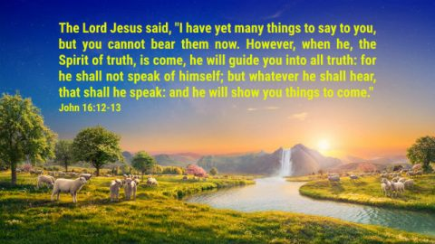 John 16: 12- 13 - God Will Guide Us Into All Truth