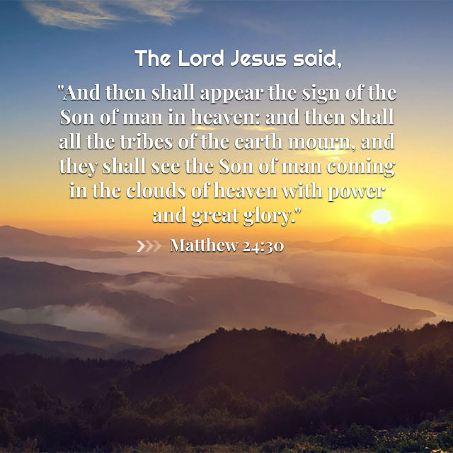 The Son of Man Will Appear With Glory — Matthew 24:30