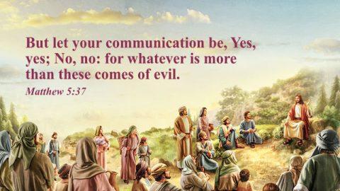Matthew 5:37 - God Likes Honest People