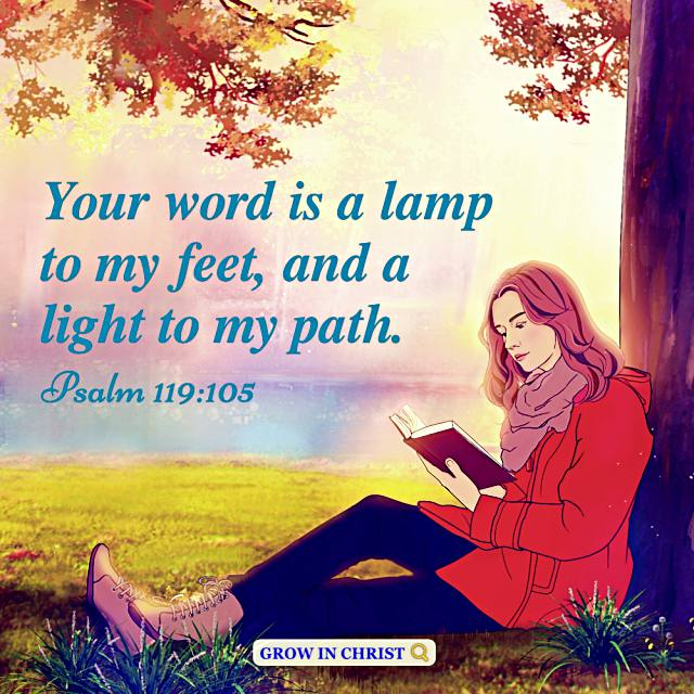 God's Word Is a Lamp to Our Feet and a Light to Our Path — Psalm 119:105