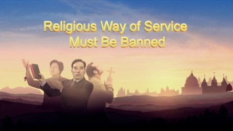 God's Word: Religious Way of Service Must Be Banned