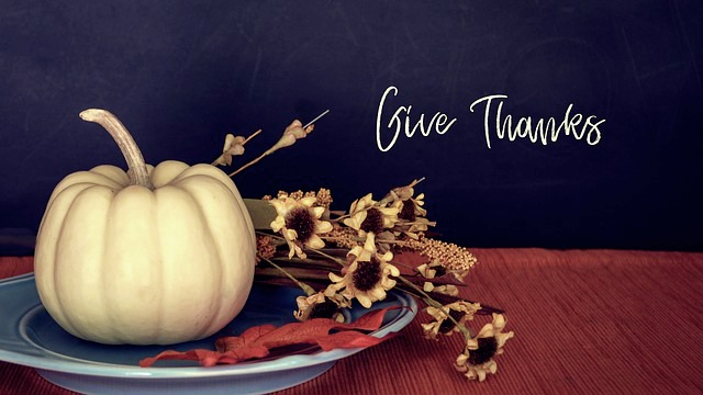 Thanksgiving - Give Thanks to God