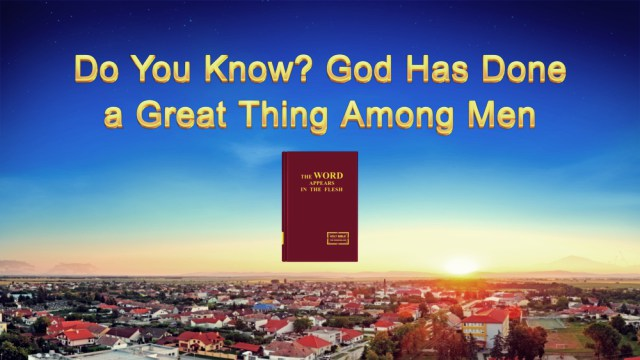 The Word of the Spirit of God _Do You Know_ God Has Done a Great Thing Among Men_