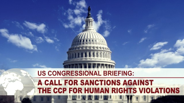 US Congressional Briefing - A Call for Sanctions Against the CCP for Human Rights Violations 1000X563