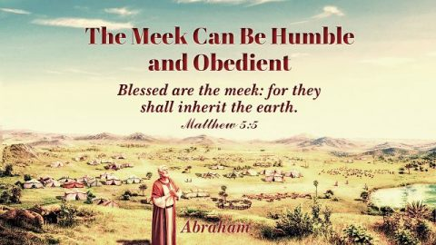 Matthew 5:5 - The Meek Can Be Humble and Obedient