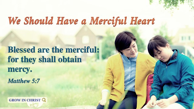 Matthew 5:7 - We Should Have a Merciful Heart