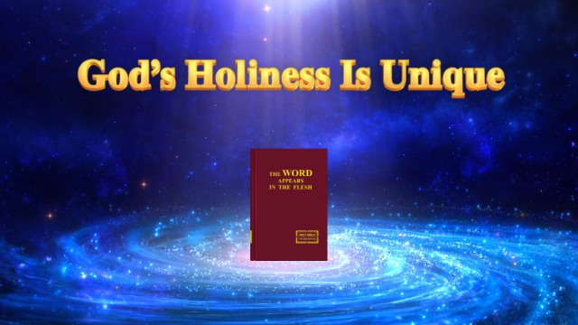God's holiness is unique