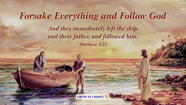 Bible Verse of the Day: Matthew 4:22 - Forsake Everything
