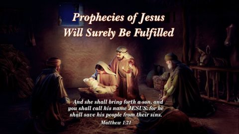 Matthew 1:21 - Prophecies of Jesus Will Surely Be Fulfilled