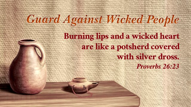 Proverbs 23:17 Guard Against Wicked People