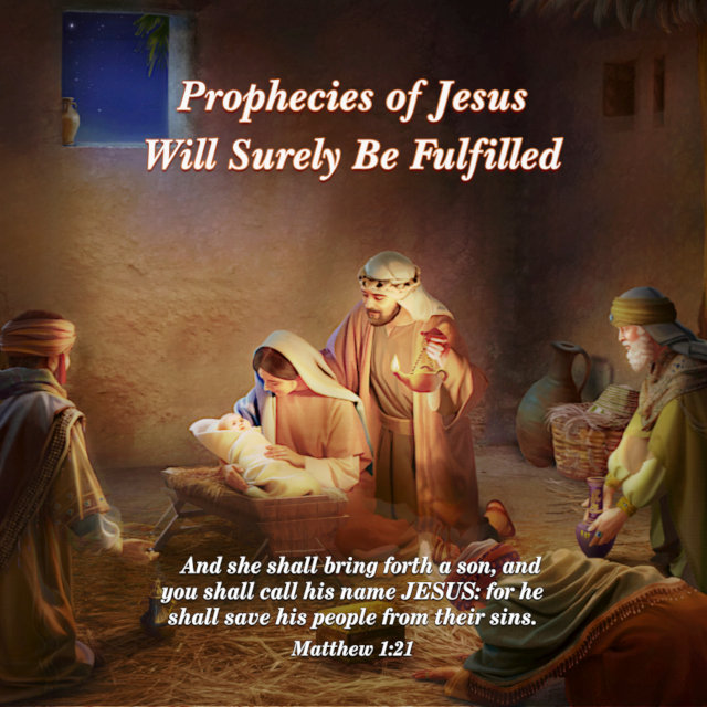 Prophecies of Jesus Will Surely Be Fulfilled — Matthew 1:21
