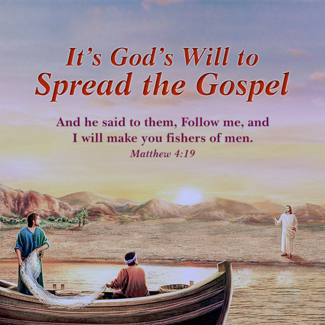 It's God's Will to Spread the Gospel — Matthew 4:19