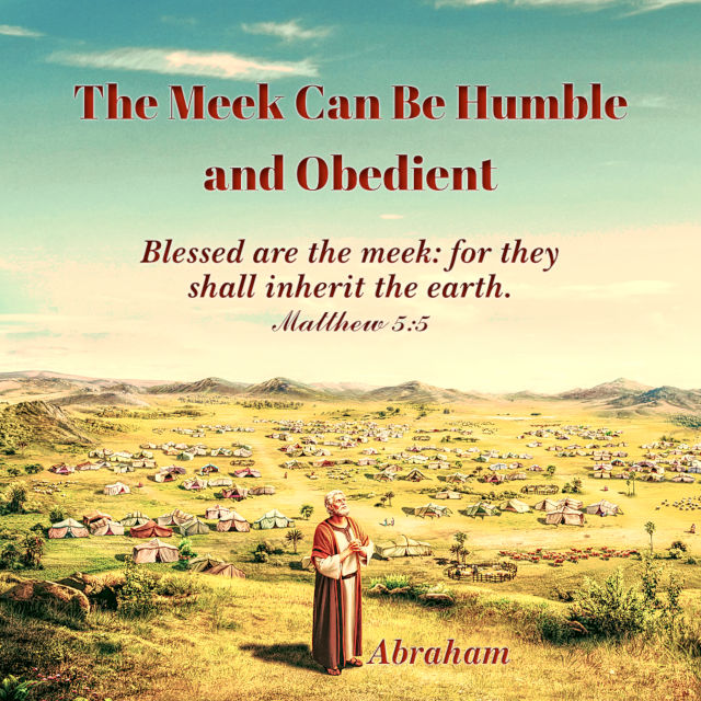 The Meek Can Be Humble and Obedient — Matthew 5:5