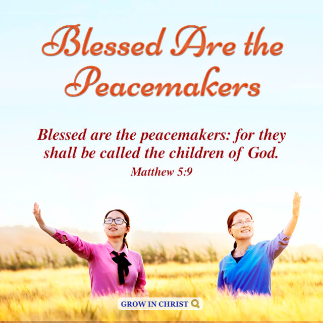 Blessed Are the Peacemakers — Matthew 5:9
