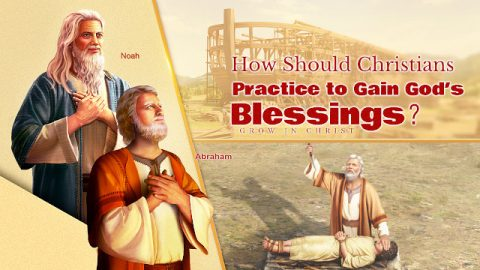 How Should Christians Practice to Gain God's Blessings