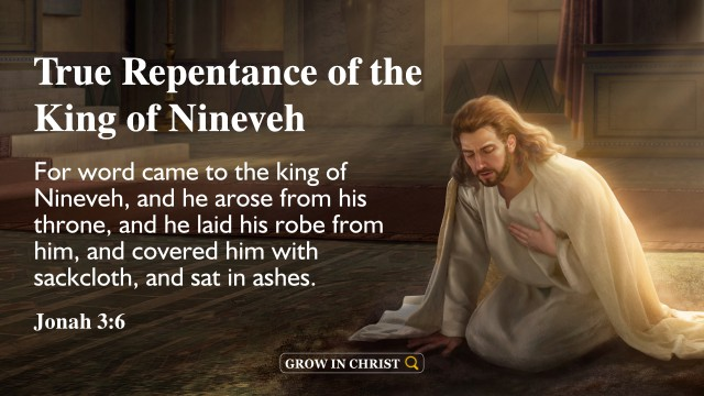 Jonah 3:6 True Repentance of the King of Nineveh