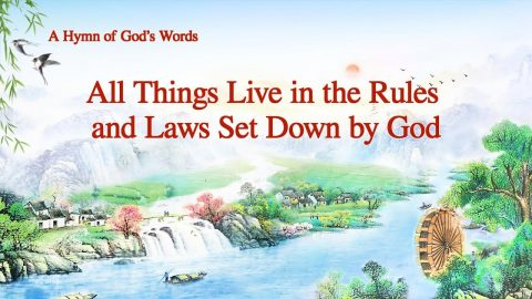 "2019 Praise and Worship Song ""All Things Live in the Rules and Laws Set Down by God"""