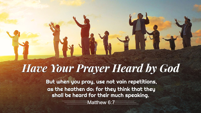 Have Your Prayer Heard by God