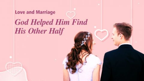 Love and Marriage: God Helped Him Find His Other Half