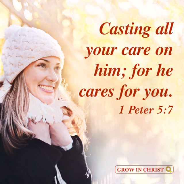 Cast All Your Care on God — 1 Peter 5:7