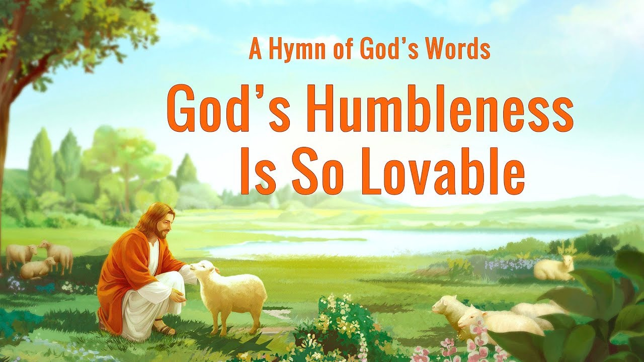 "Prase Song ""God's Humbleness Is So Lovable"" (Lyrics)"