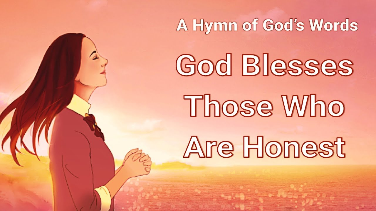 "2019 Contemporary Christian Worship Song ""God Blesses Those Who Are Honest"" (With Lyrics)"