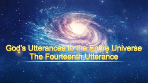 "The Word of the Holy Spirit ""God's Utterances to the Entire Universe: The Fourteenth Utterance"""