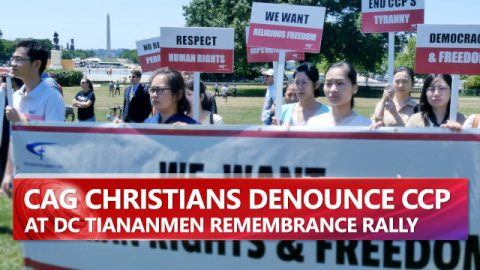 CAG Christians Denounce CCP at DC Tiananmen Remembrance Rally