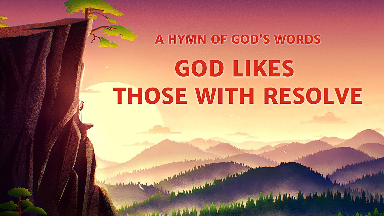 "2019 English Christian Song ""God Likes Those With Resolve"" (Lyrics)"
