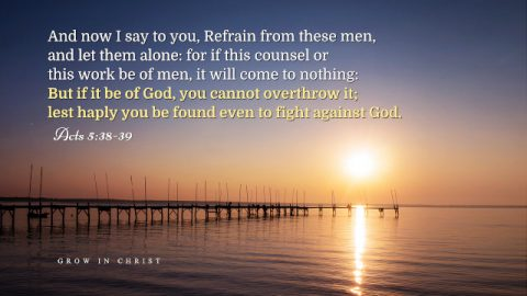 Gamaliel's Warning: The Sense We Should Have in Our Approach to God's New Work. A Commentary on Acts 5:38-39