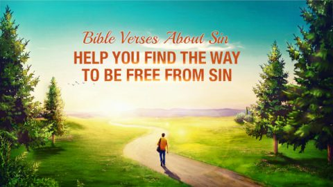 Bible Verses About Sin Help You Find the Way to Be Free From Sin