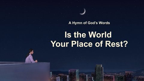 "2019 English Christian Song ""Is the World Your Place of Rest?"" (Lyrics)"