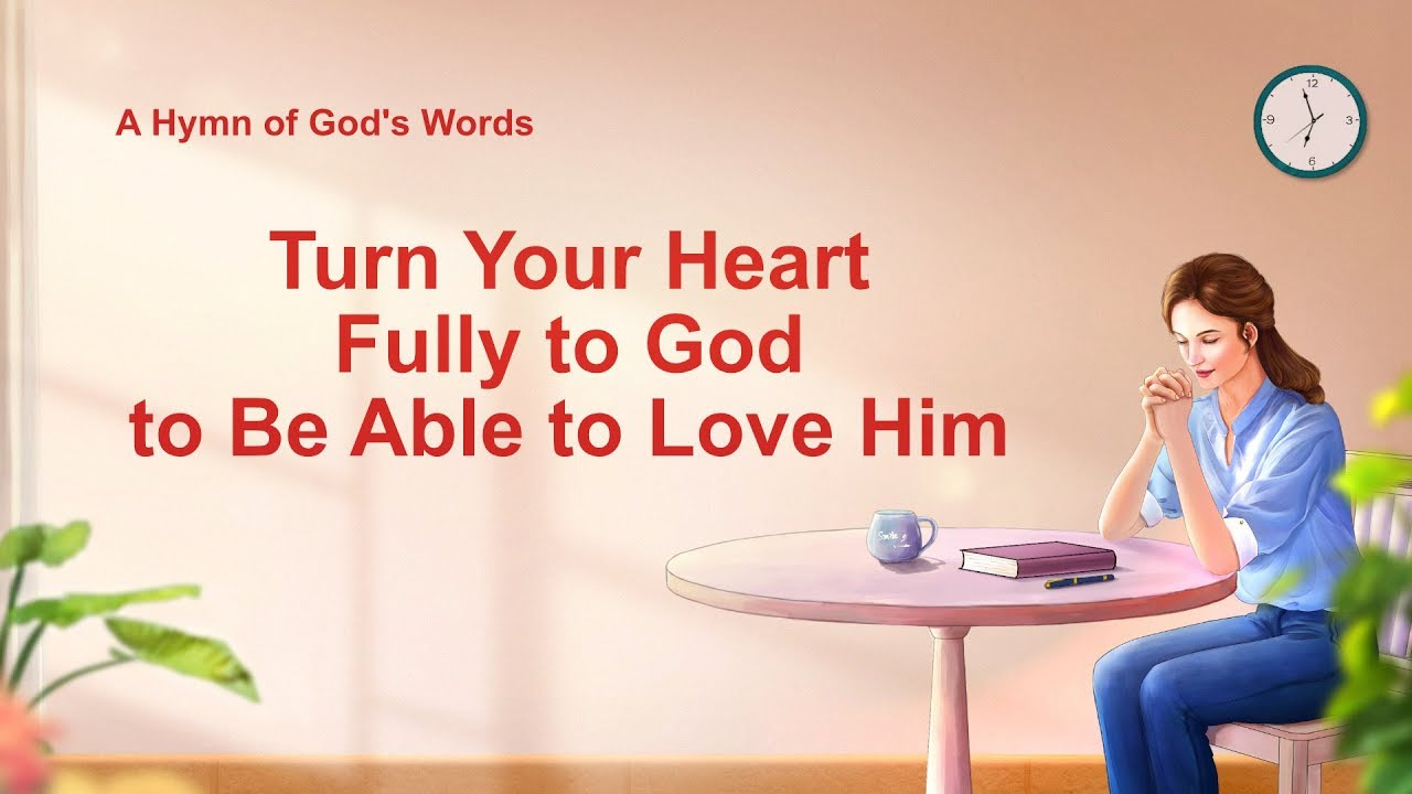 "English Christian Song ""Turn Your Heart Fully to God to Be Able to Love Him"" (Lyrics)"