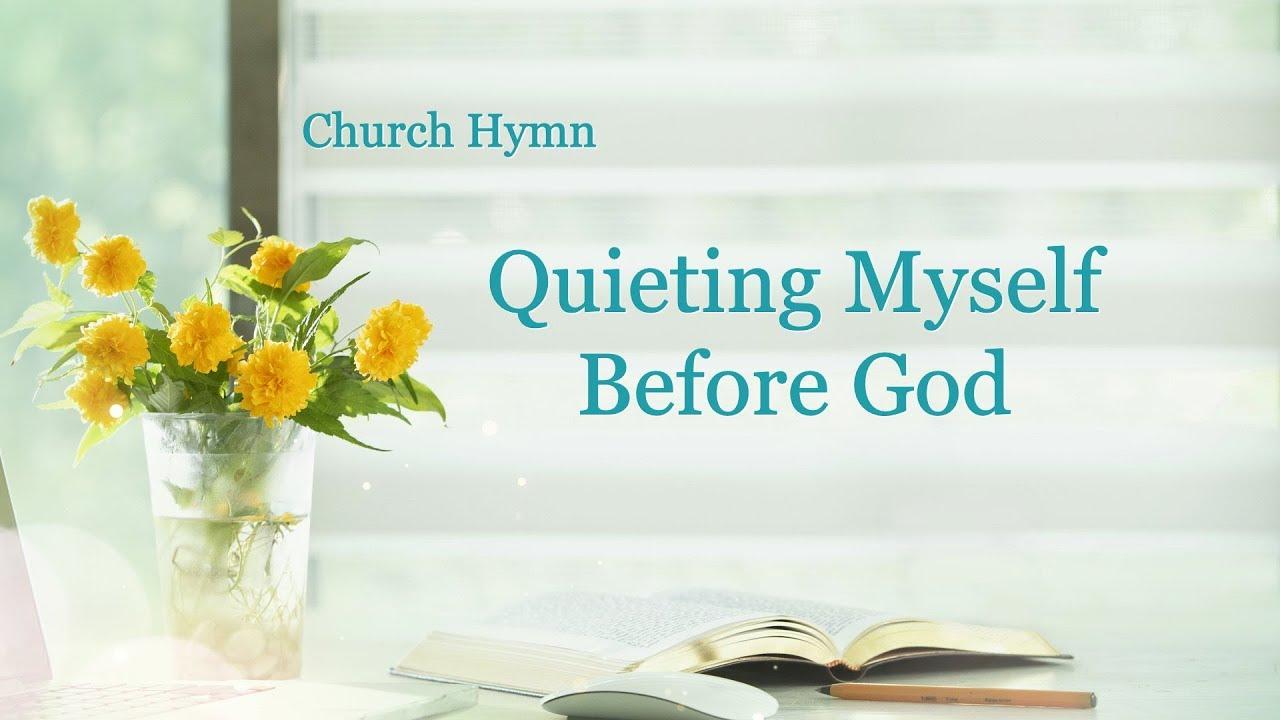 Quieting Myself Before God