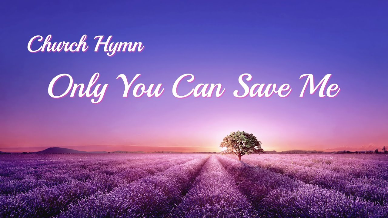 """Christian Devotional Song """"Only You Can Save Me"""" (Lyrics)"""