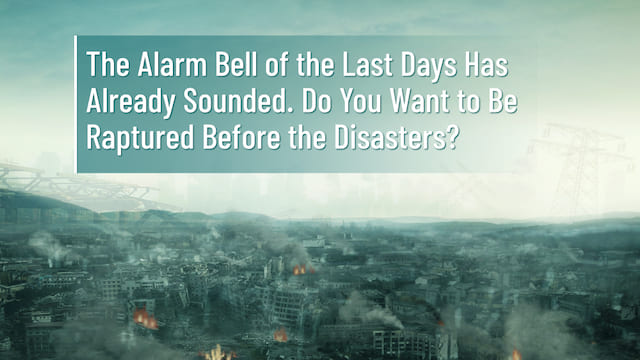How Can We Be Raptured Before Disasters When Various Disasters Strike?