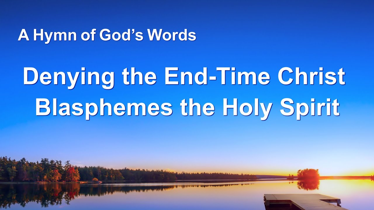"English Christian Song ""Denying the End-Time Christ Blasphemes the Holy Spirit"""