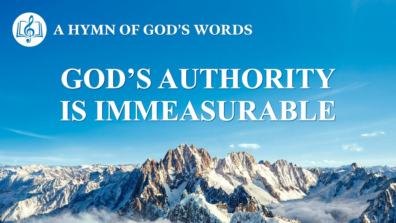 "Christian Praise Hymn | ""God's Authority Is Immeasurable"""