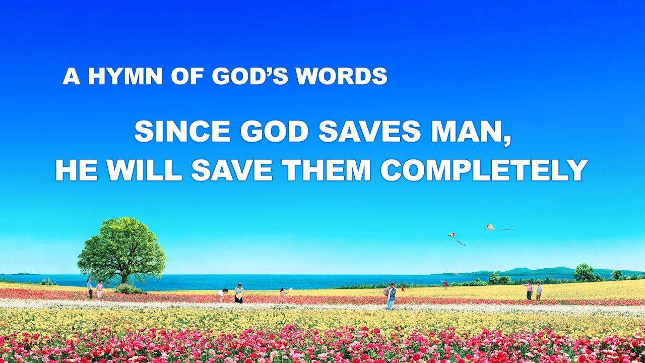 "English Christian Song With Lyrics ""Since God Saves Man, He Will Save Them Completely"""
